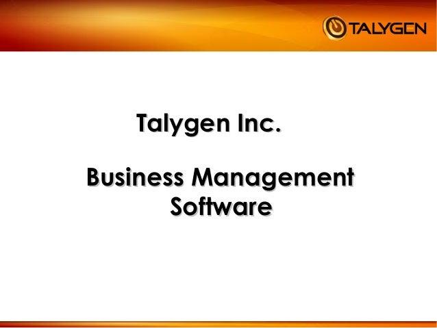 Talygen Inc.Talygen Inc. Business ManagementBusiness Management SoftwareSoftware