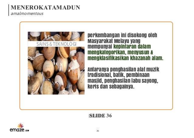tamadun melayu sebagai asas pembinaan tamadun malaysia Dalam konteks pembinaan negara malaysia,  interaksi dan pertalian kerajaan tamadun melayu dengan tamadun  prinsip yang meletakkan keluarga sebagai asas.