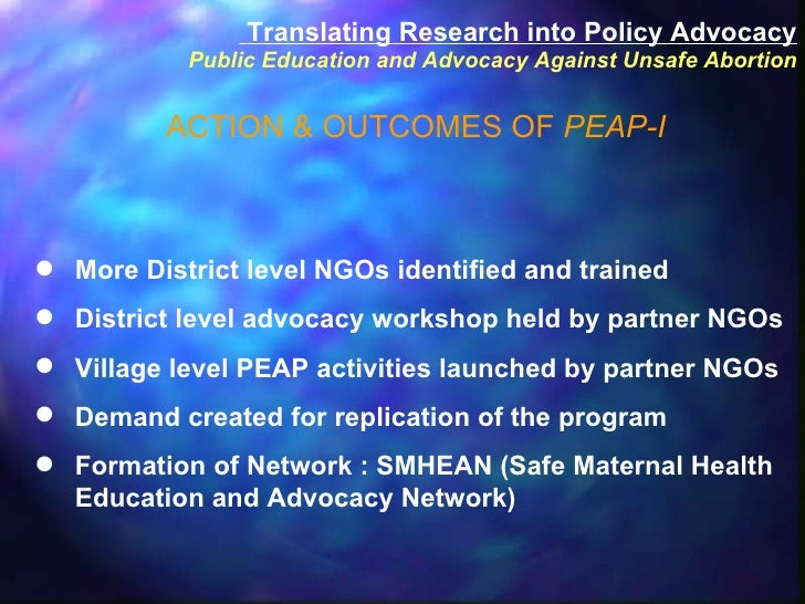 <ul><li>More District level NGOs identified and trained </li></ul><ul><li>District level advocacy workshop held by partner...