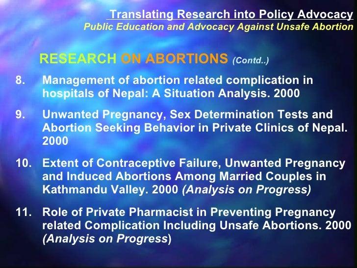 <ul><li>8. Management of abortion related complication in hospitals of Nepal: A Situation Analysis. 2000 </li></ul><ul><li...