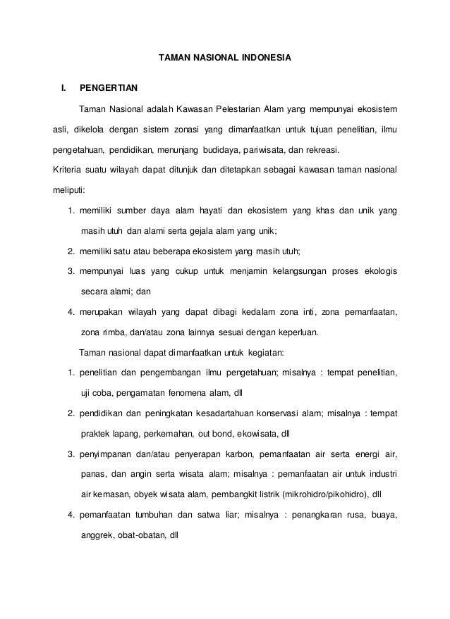 TAMAN NASIONAL INDONESIA I. PENGERTIAN Taman Nasional adalah Kawasan Pelestarian Alam yang mempunyai ekosistem asli, dikel...