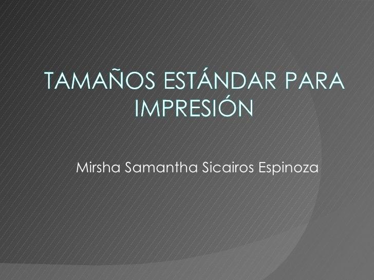 Mirsha Samantha Sicairos Espinoza