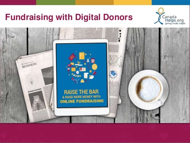 Fundraising with Digital Donors • -