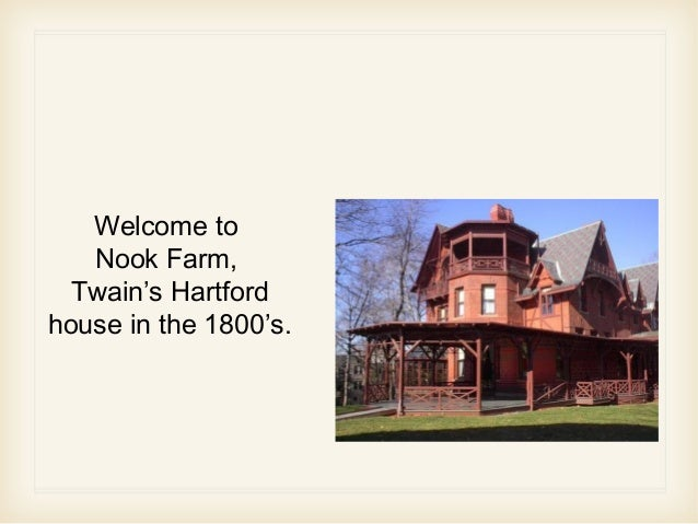 Mark twain house nook farm houses colt mansion hartford ct for The hartford house