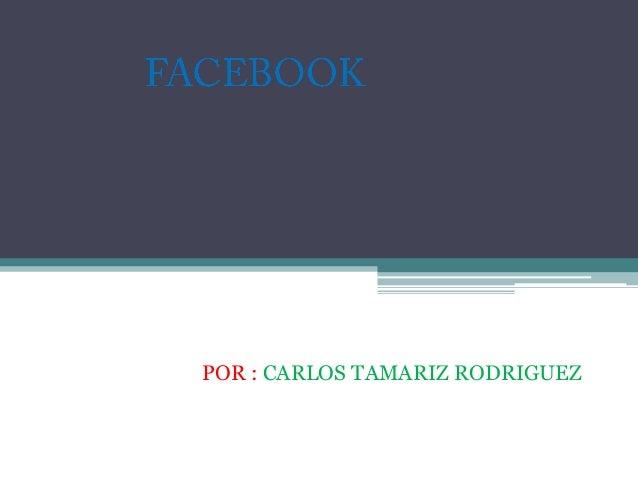 POR : CARLOS TAMARIZ RODRIGUEZ