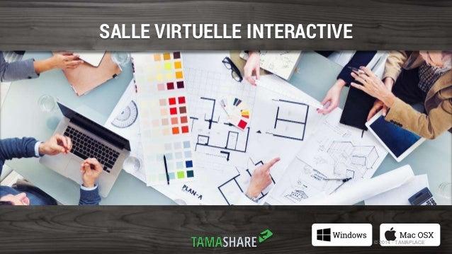 SALLE VIRTUELLE INTERACTIVE  © 2014 - TAMAPLACE