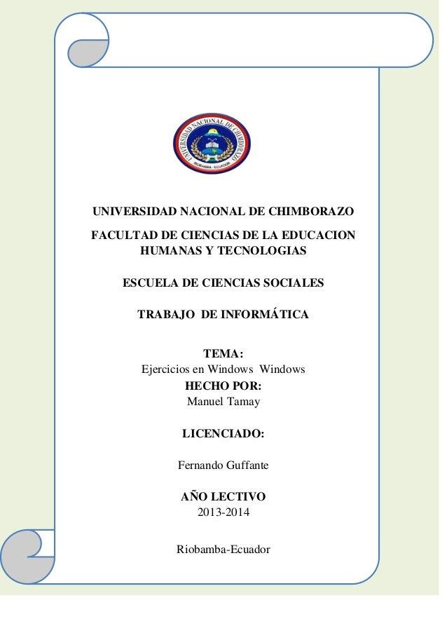 UNIVERSIDAD NACIONAL DE CHIMBORAZO FACULTAD DE CIENCIAS DE LA EDUCACION HUMANAS Y TECNOLOGIAS ESCUELA DE CIENCIAS SOCIALES...