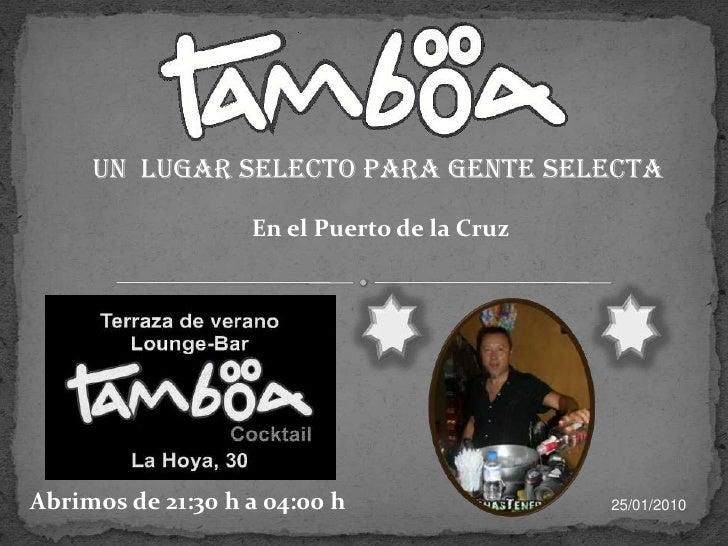 Un  Lugar selecto para gente selecta <br />En el Puerto de la Cruz<br />Abrimos de 21:30 h a 04:00 h<br />21/04/2009<br />