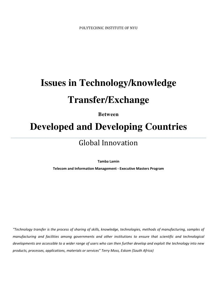 Polytechnic Institute of NYUIssues in Technology/knowledge Transfer/ExchangeBetweenDeveloped and Developing CountriesGloba...