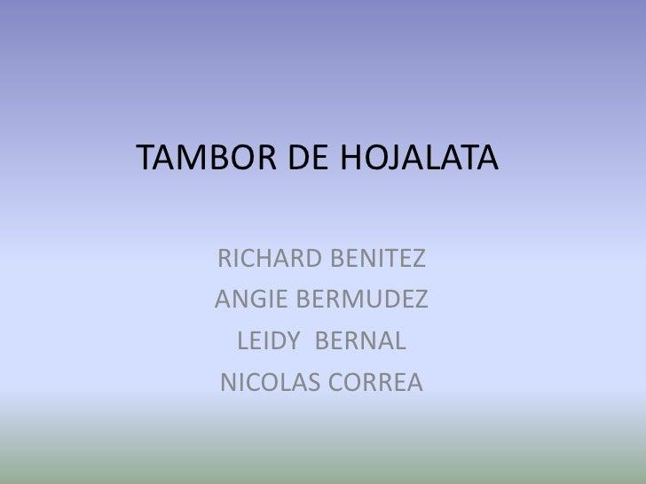 TAMBOR DE HOJALATA   RICHARD BENITEZ   ANGIE BERMUDEZ     LEIDY BERNAL   NICOLAS CORREA