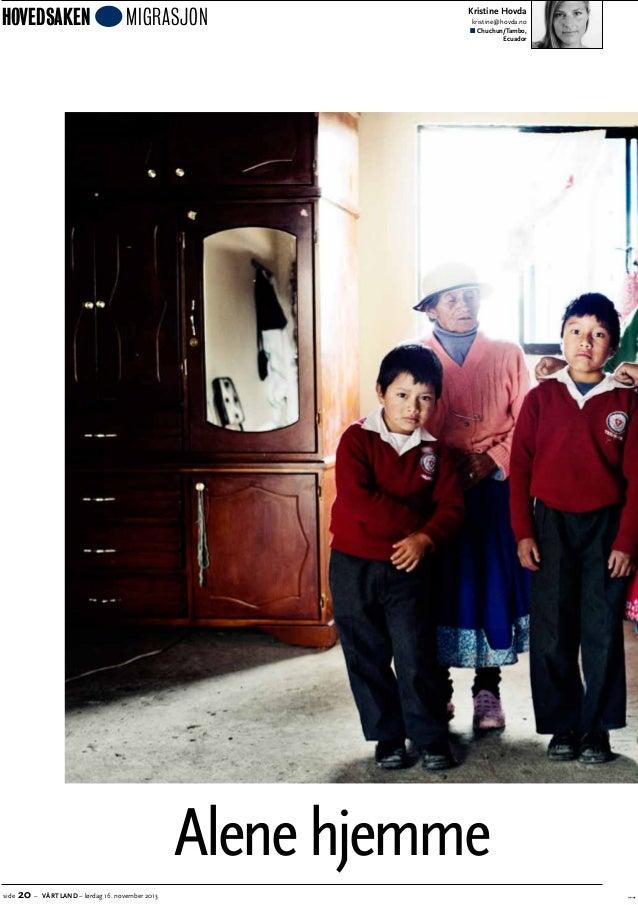 hovedsaken  migrasjon  Kristine Hovda kristine@hovda.no n Chuchun/Tambo, Ecuador  Alene hjemme side  20 –  VÅRT LAND – lør...