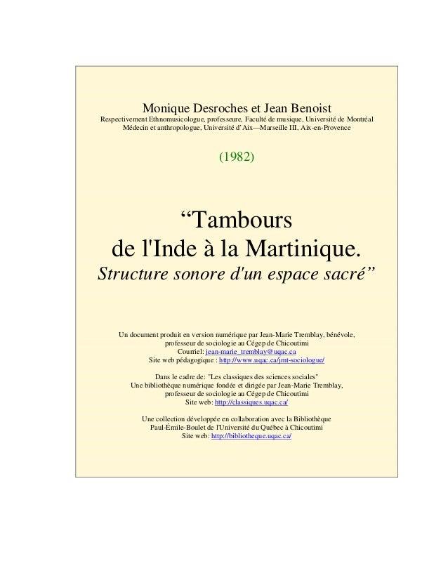 Monique Desroches et Jean BenoistRespectivement Ethnomusicologue, professeure, Faculté de musique, Université de Montréal ...