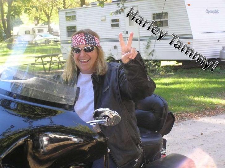 Harley Tammy!<br />