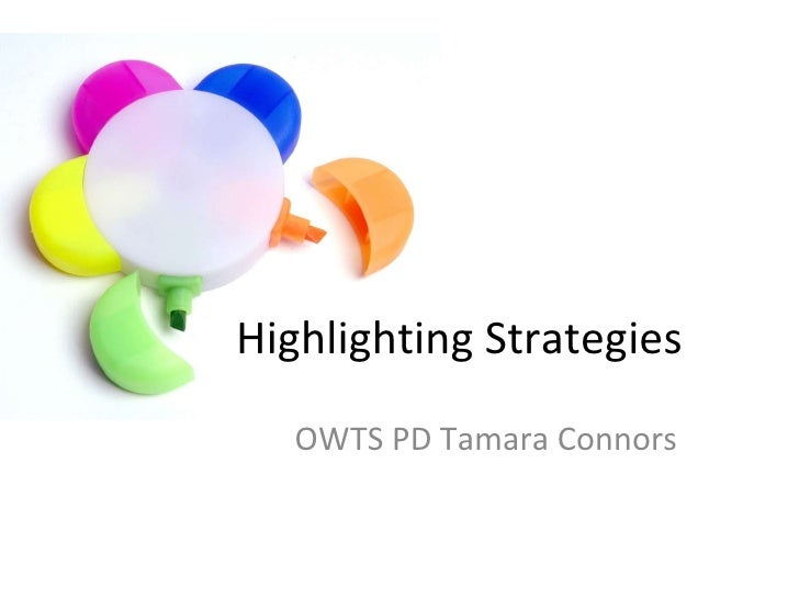 Highlighting Strategies OWTS PD Tamara Connors