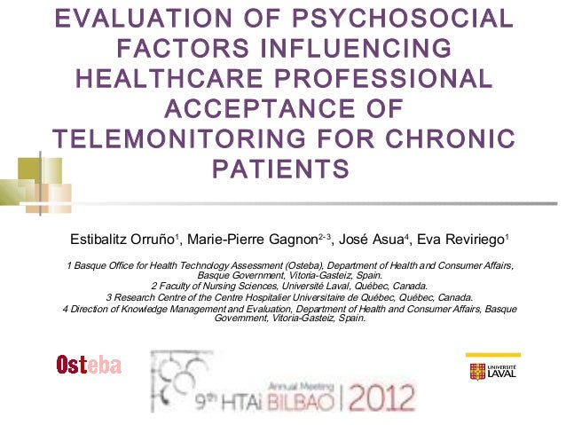 EVALUATION OF PSYCHOSOCIAL    FACTORS INFLUENCING HEALTHCARE PROFESSIONAL       ACCEPTANCE OFTELEMONITORING FOR CHRONIC   ...