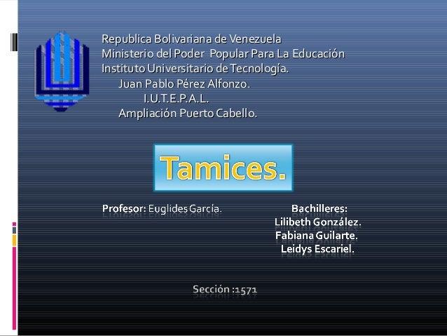 Republica Bolivariana de VenezuelaMinisterio del Poder Popular Para La EducaciónInstituto Universitario de Tecnología.    ...