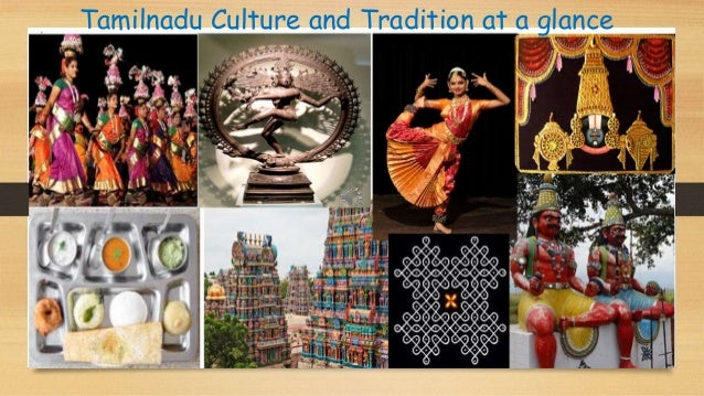 Tamilnadu Culture and Tradition at a glance