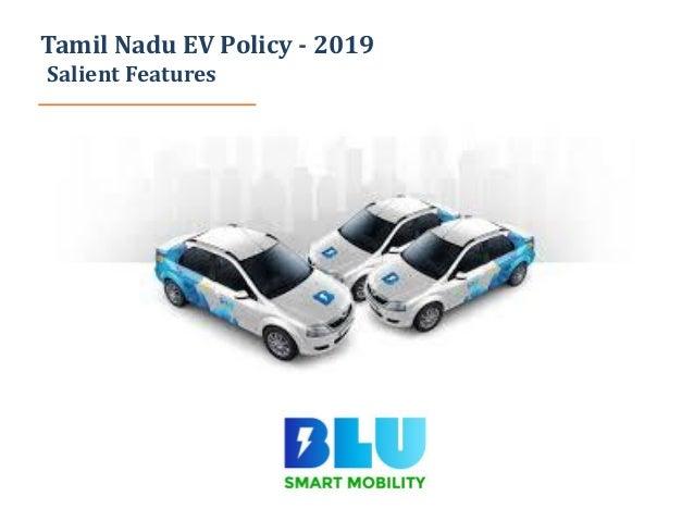 Tamil Nadu EV Policy - 2019 Salient Features