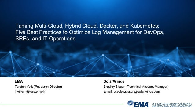 IT & DATA MANAGEMENT RESEARCH, INDUSTRY ANALYSIS & CONSULTING Taming Multi-Cloud, Hybrid Cloud, Docker, and Kubernetes: Fi...