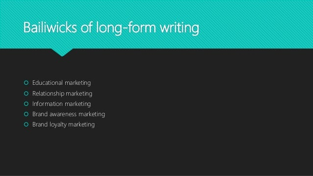 Taming the Beast: Long-Form Marketing Writing