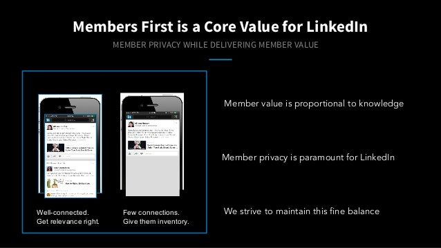 metric scripts Members First is a Core Value for LinkedIn MEMBER PRIVACY WHILE DELIVERING MEMBER VALUE production code Wel...