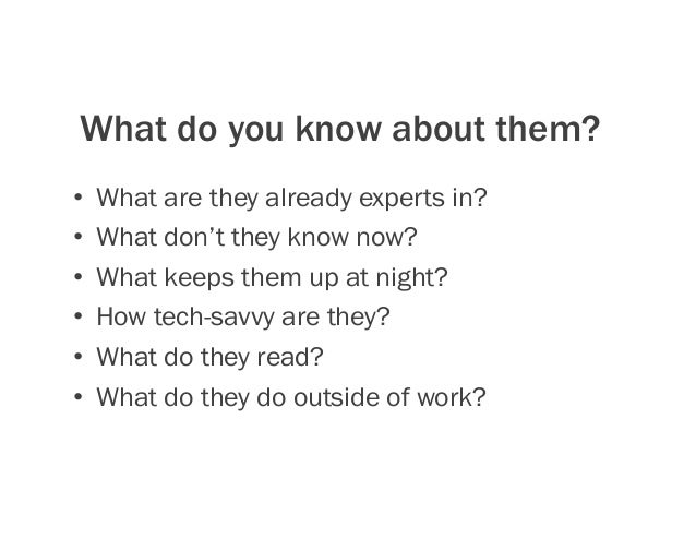 What are their content needs? Exercise 1 (see your workbook)