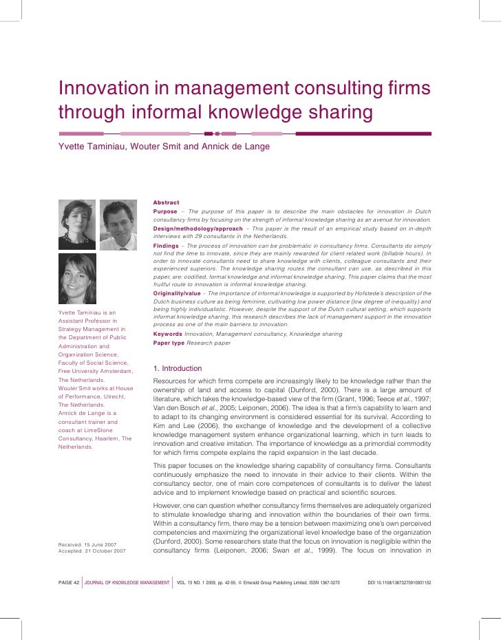 Innovation in management consulting firms through informal knowledge sharing Yvette Taminiau, Wouter Smit and Annick de Lan...