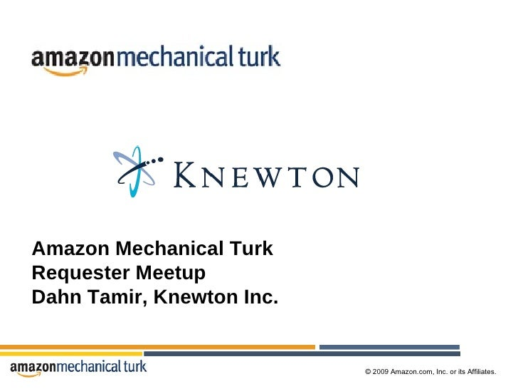 Amazon Mechanical Turk Requester Meetup Dahn Tamir, Knewton Inc.