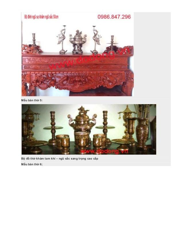 Mẫu bàn thờ 5: Bộ đồ thờ khảm tam khí – ngũ sắc sang trọng cao cấp Mẫu bàn thờ 6;