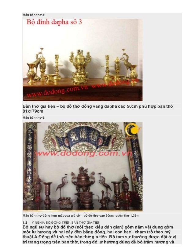 Mẫu bàn thờ 8: Bàn thờ gia tiên – bộ đồ thờ đồng vàng dapha cao 50cm phù hợp bàn thờ 81x179cm Mẫu bàn thờ 9: Mẫu bàn thờ đ...