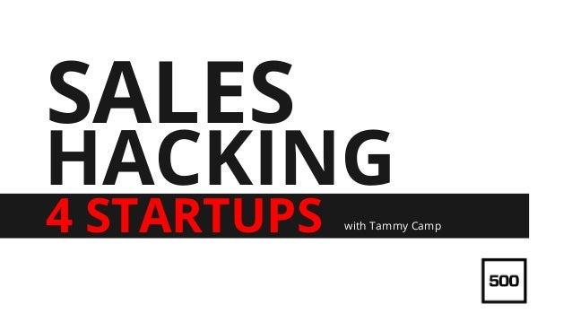 HACKING 4 STARTUPS SALES with Tammy Camp