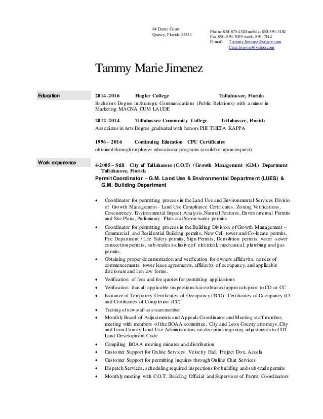 Tammy MarieJimenez Education 2014  2016 Flagler College Tallahassee,  Florida Bachelors Degree In Strategic Communications ...  Resumes By Tammy