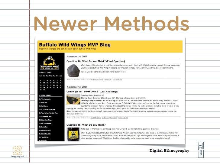Newer Methods                                    11          Digital Ethnography