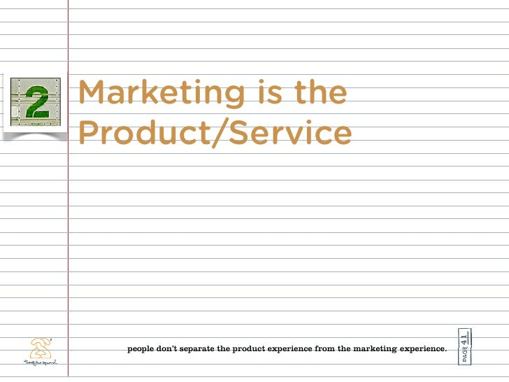 Marketing is the Product/Service                                                                                     41   ...