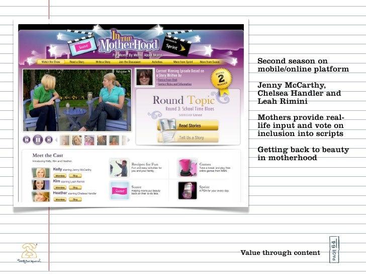 Second season on     mobile/online platform     Jenny McCarthy,     Chelsea Handler and     Leah Rimini     Mothers provid...