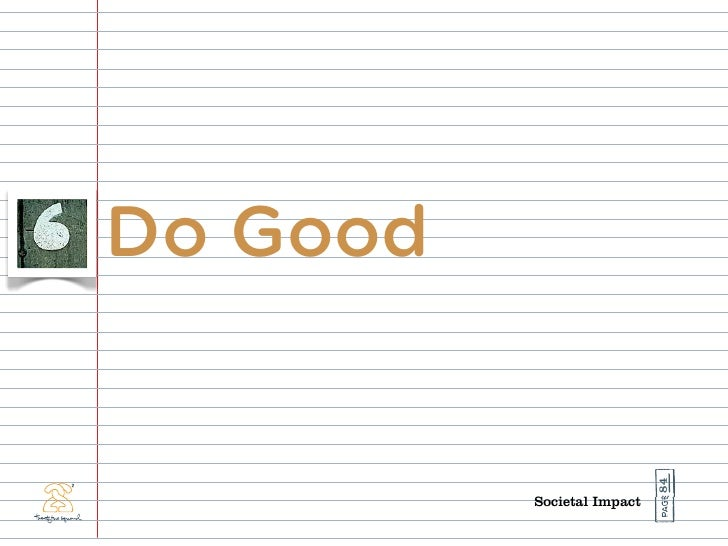 Do Good                                 84           Societal Impact