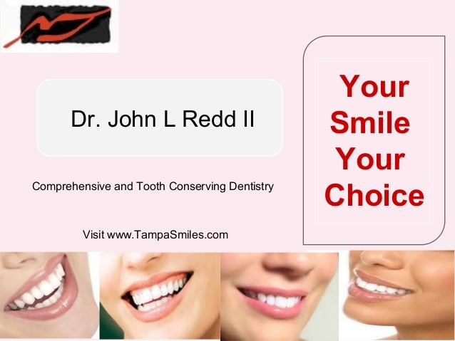 Your       Dr. John L Redd II                      Smile                                                Your              ...