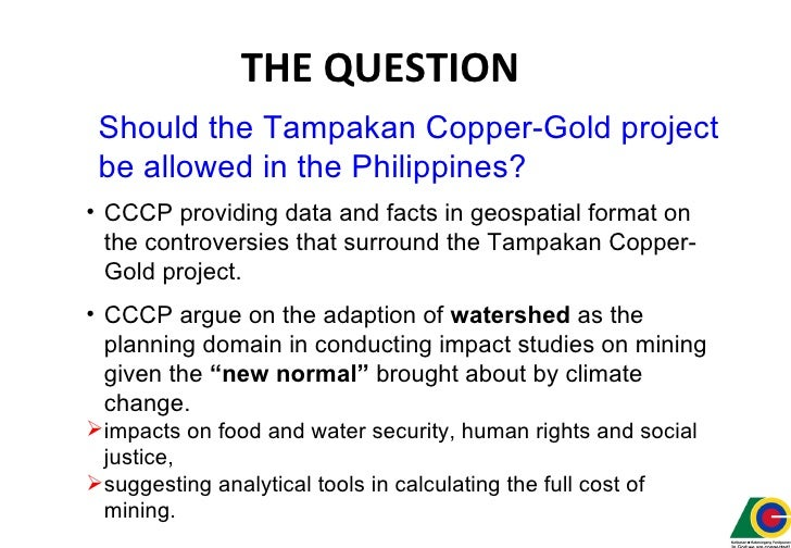 tampakan mining case study Case studies  capture the nature of mining, responsible mining, background of  the proponents and the benefits of mining  project xstrata tampakan animation.