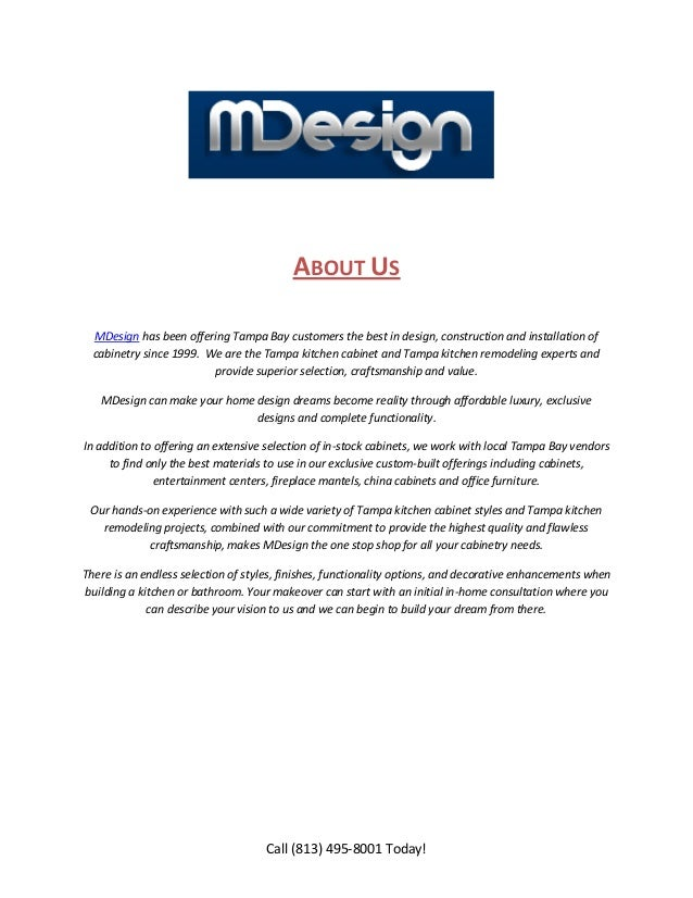 ABOUT US  MDesign has been offering Tampa Bay customers the best in design, construction and installation of  cabinetry si...