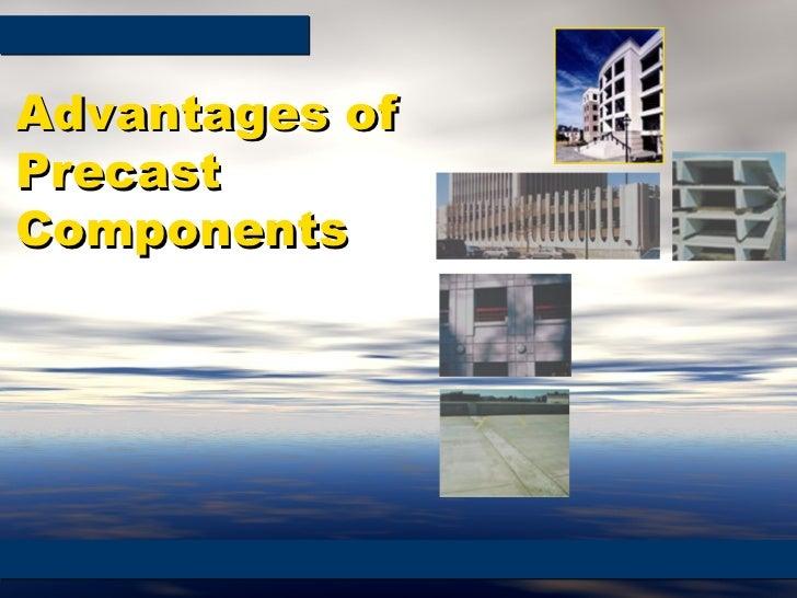 Advantages of Precast Components