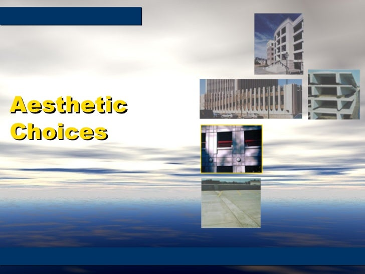 Aesthetic Choices