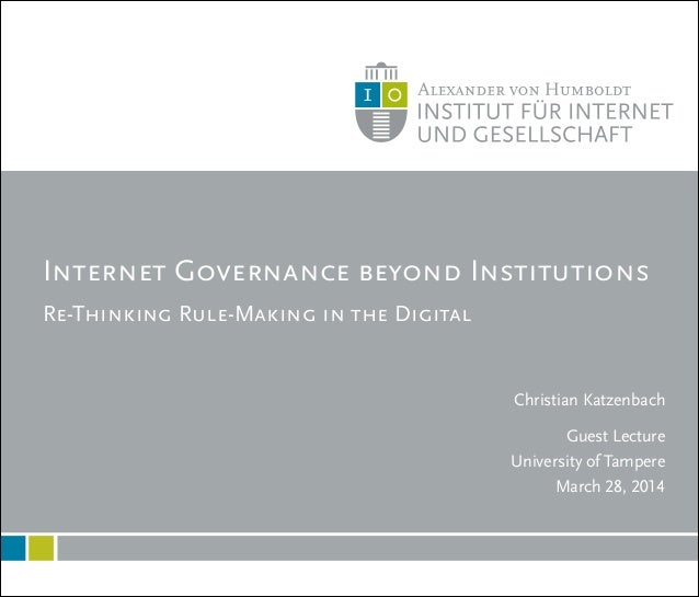 Re-Thinking Rule-Making in the Digital Internet Governance beyond Institutions