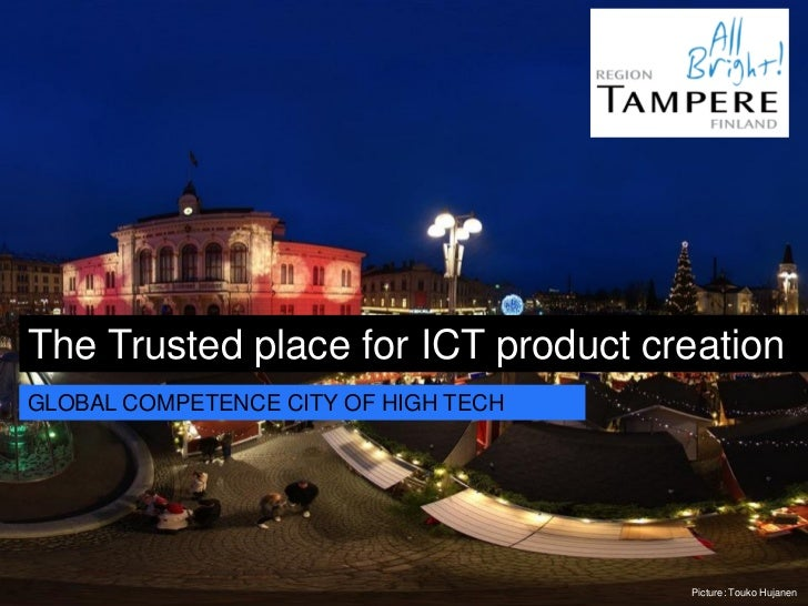 The Trusted place for ICT product creationGLOBAL COMPETENCE CITY OF HIGH TECH                                      Picture...