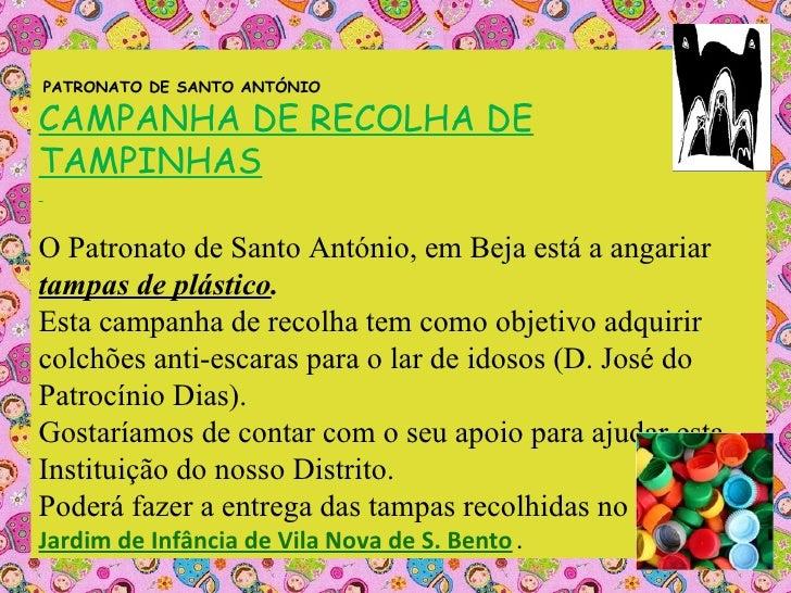 PATRONATO DE SANTO ANTÓNIOCAMPANHA DE RECOLHA DETAMPINHASO Patronato de Santo António, em Beja está a angariartampas de p...