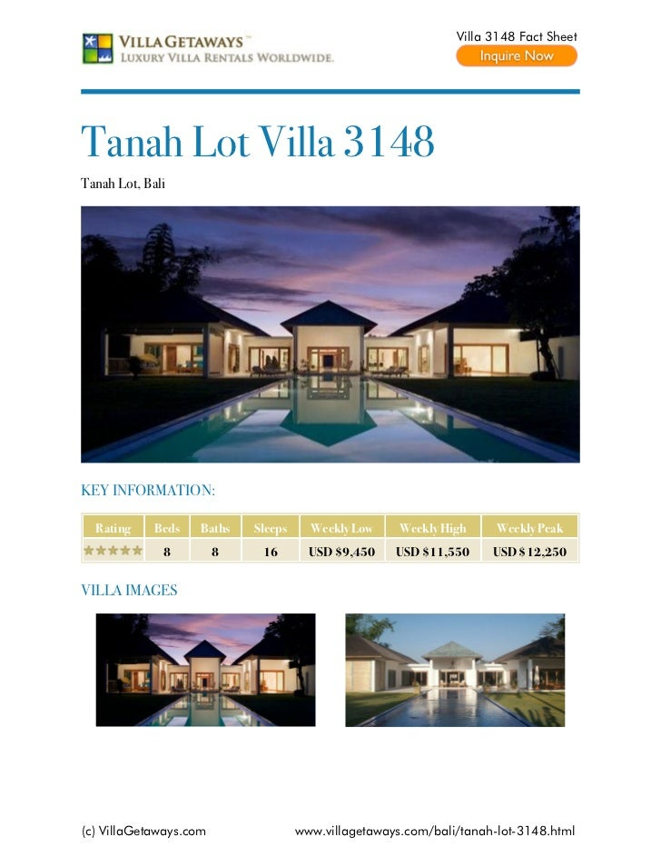 Villa 3148 Fact SheetTanah Lot Villa 3148Tanah Lot, BaliKEY INFORMATION:  Rating     Beds   Baths   Sleeps     Weekly Low ...