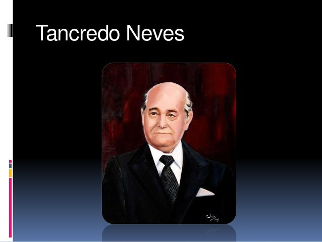Tancredo Neves