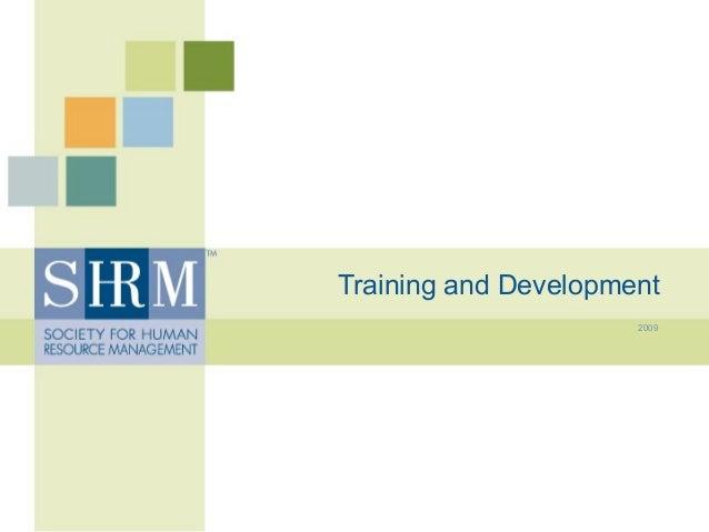 Training and Development 2009