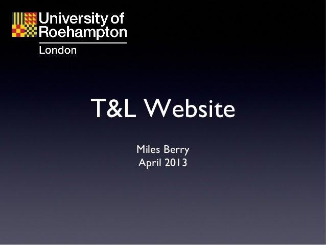 T&L WebsiteMiles BerryApril 2013
