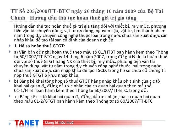 TT Số 205/2009/TT-BTC ngày 26 tháng 10 năm 2009 của Bộ Tài Chính - Hướng dẫn thủ tục hoàn thuế giá trị gia tăng <ul><li>Hư...