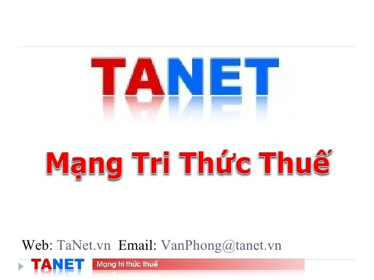 Web:  TaNet.vn   Email:  [email_address]